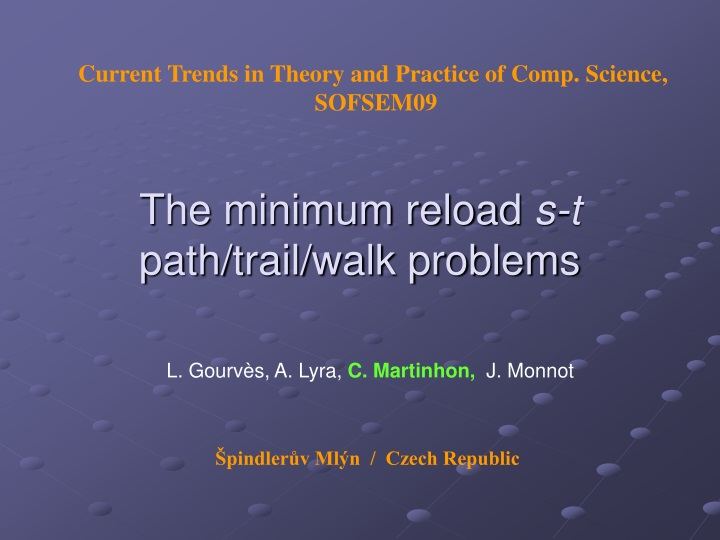 the minimum reload s t path trail walk problems n.