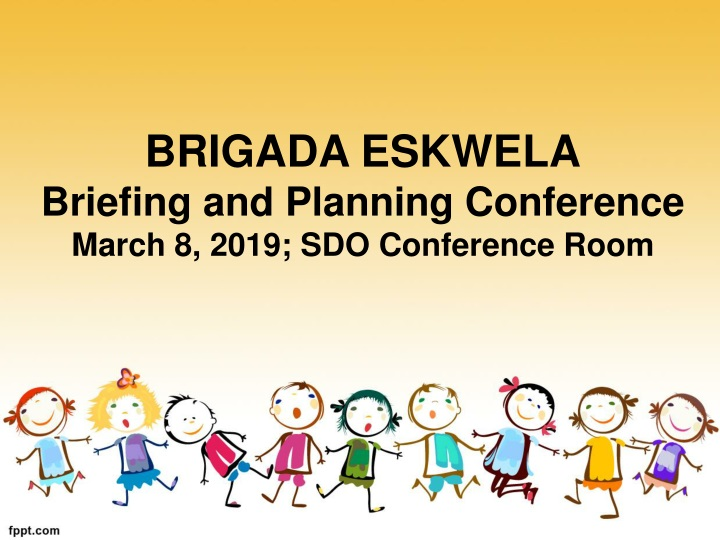brigada eskwela briefing and planning conference march 8 2019 sdo conference room n.