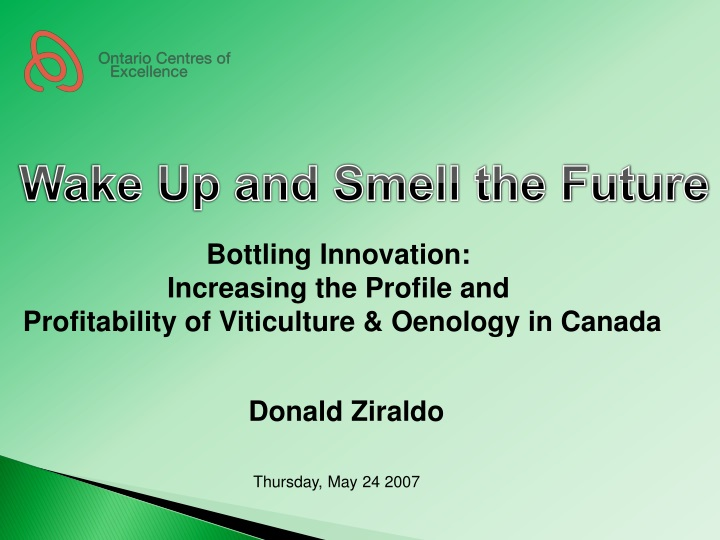 wake up and smell the future n.