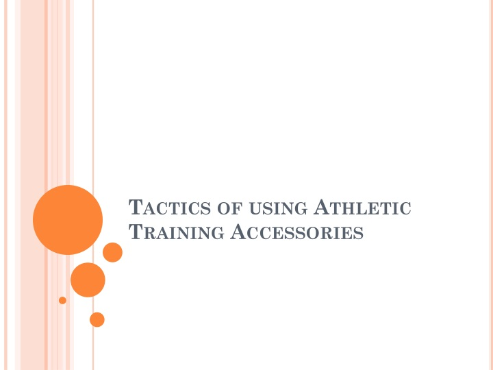 tactics of using athletic training accessories n.