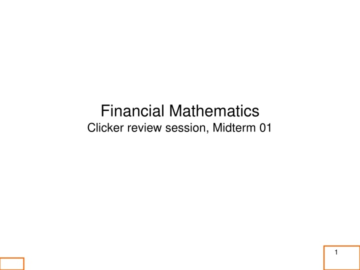 financial mathematics clicker review session n.