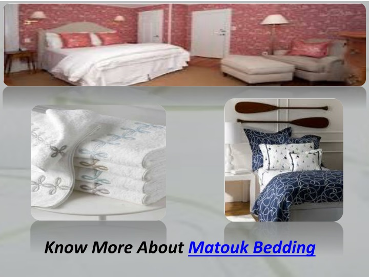 know more about matouk bedding n.