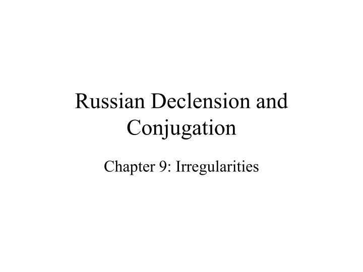 russian declension and conjugation n.