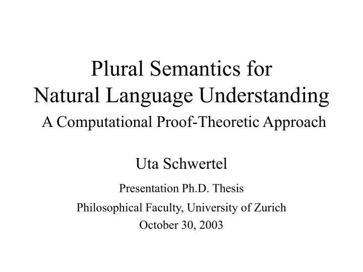 plural semantics for natural language understanding a computational proof theoretic approach n.