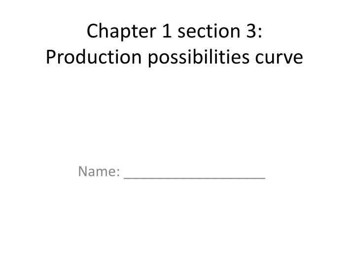 chapter 1 section 3 production possibilities curve n.