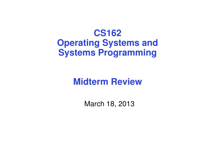 cs162 operating systems and systems programming midterm review n.