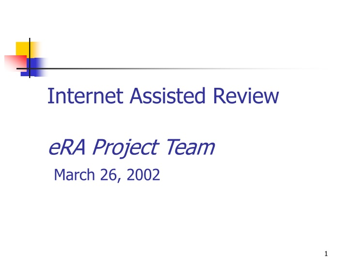 internet assisted review era project team march 26 2002 n.