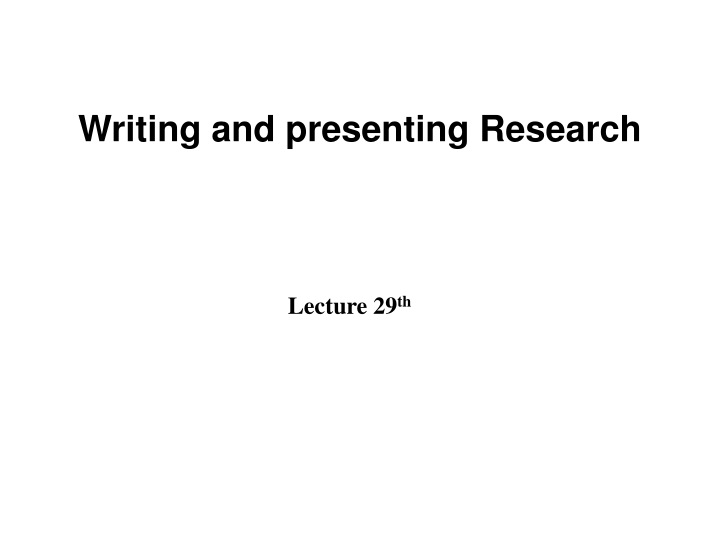writing and presenting research n.