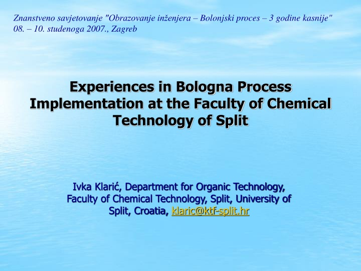 experiences in bologna process implementation at the faculty of chemical technology of split n.
