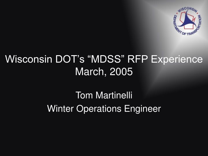 wisconsin dot s mdss rfp experience march 2005 n.