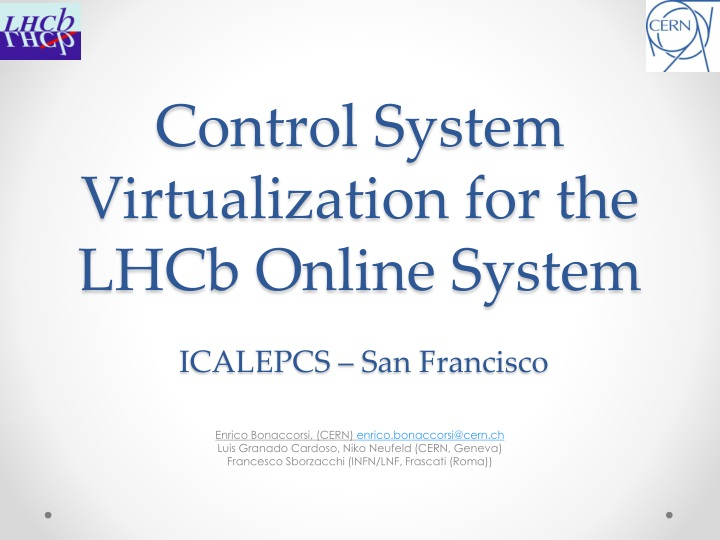 control system virtualization for the lhcb online system icalepcs san francisco n.