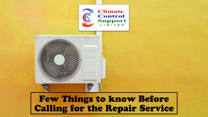 few things to know before calling for the repair service n.