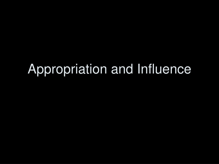 appropriation and influence n.