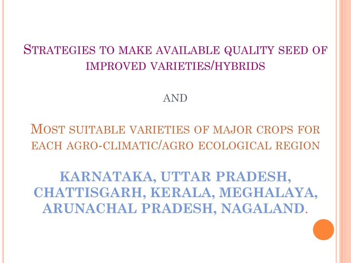 strategies to make available quality seed n.