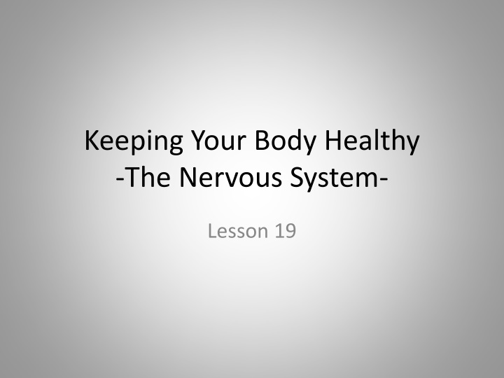 keeping your body healthy the nervous system n.