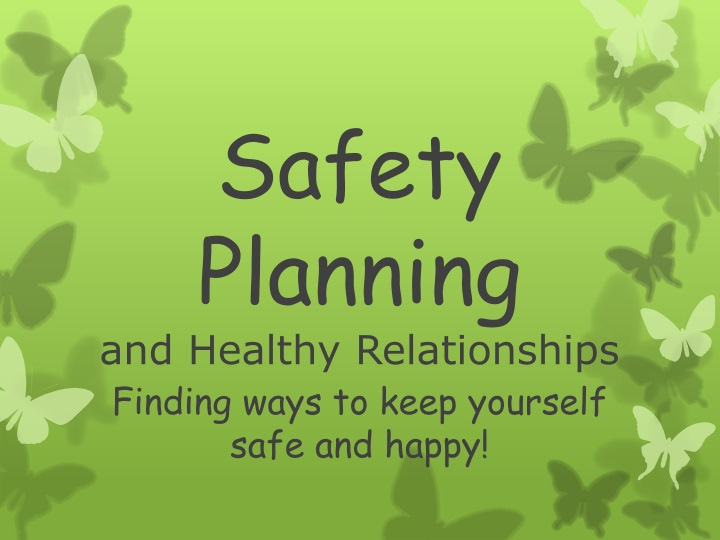 safety planning and healthy relationships n.