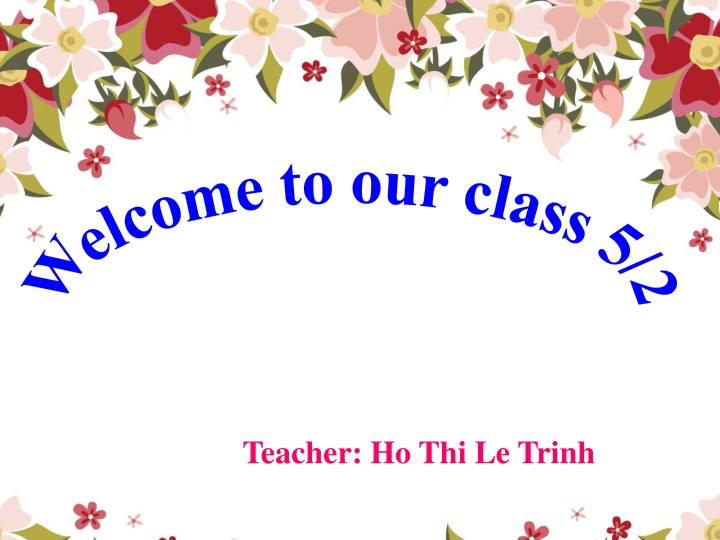 welcome to our class 5 2 n.