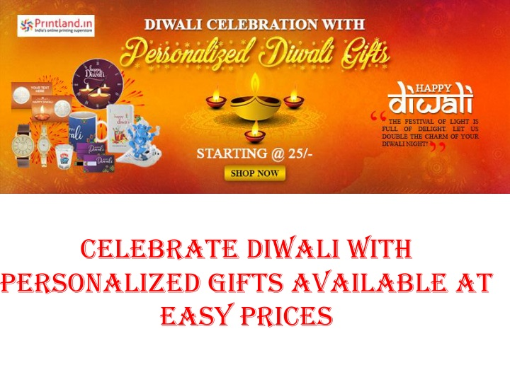 celebrate diwali with personalized gifts available at easy prices n.