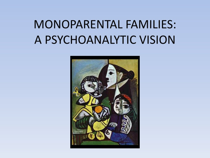 monoparental families a psychoanalytic vision n.