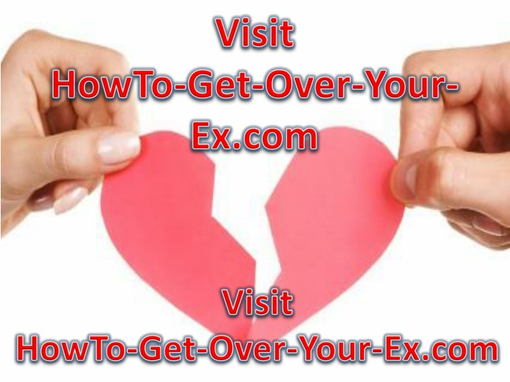 visit howto get over your ex com n.
