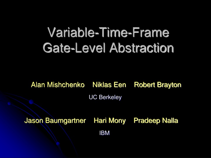 variable time frame gate level abstraction n.