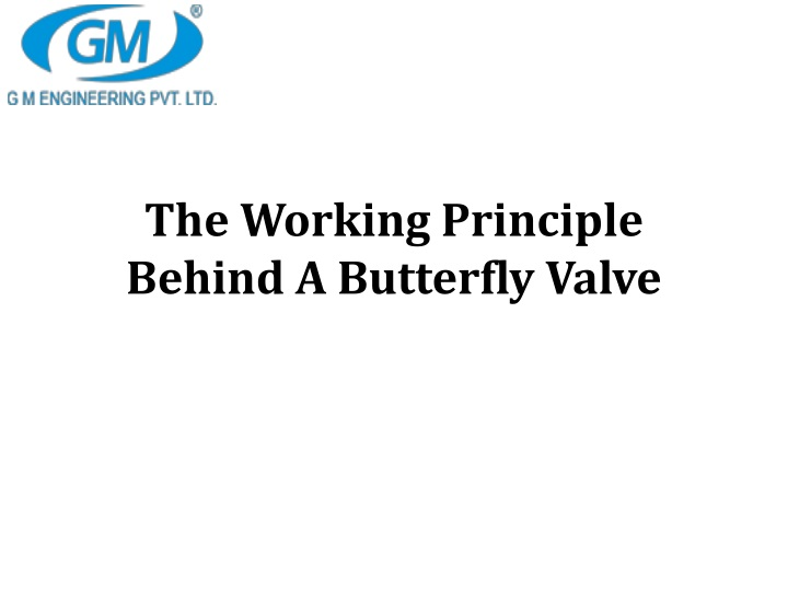 the working principle behind a butterfly valve n.