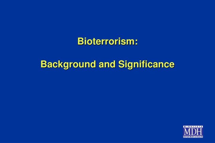 bioterrorism background and significance n.