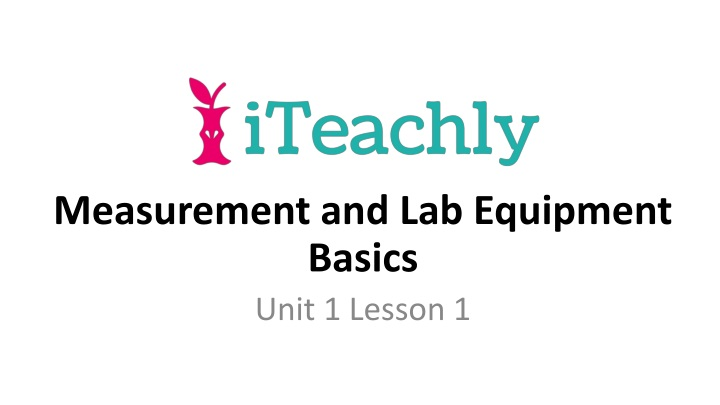measurement and lab equipment basics unit 1 lesson 1 n.