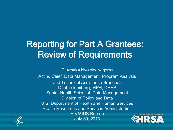 reporting for part a grantees review of requirements n.