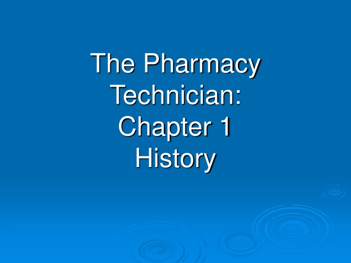 the pharmacy technician chapter 1 history n.