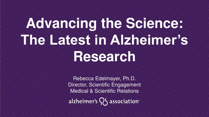 advancing the science the latest in alzheimer s research n.