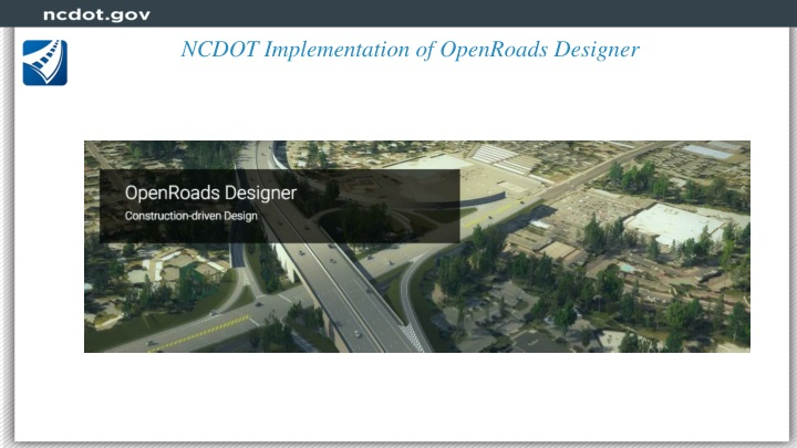 ncdot implementation of openroads designer n.