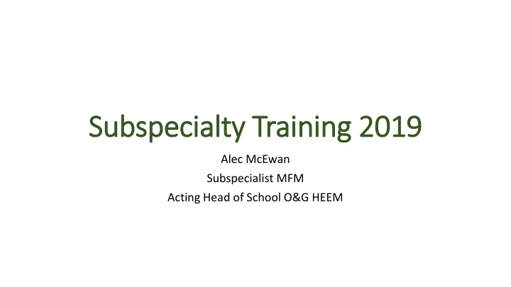 subspecialty training 2019 n.