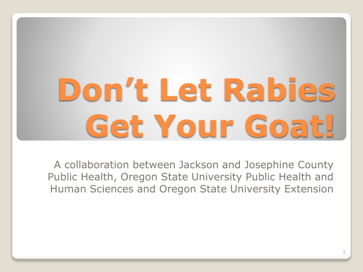 don t let rabies get your goat n.