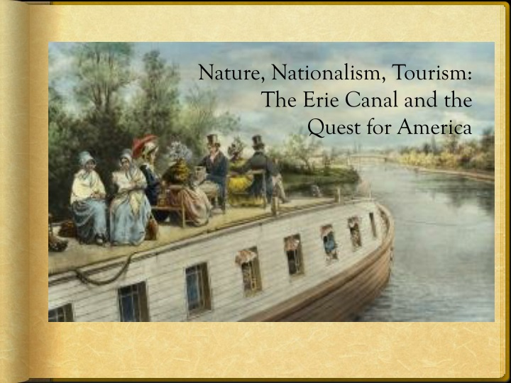 nature nationalism tourism the erie canal n.