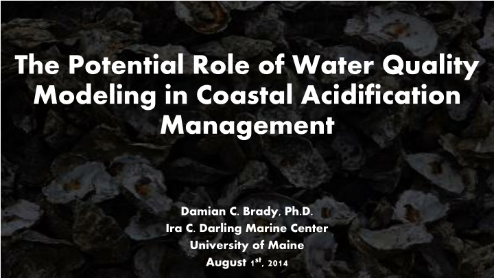 the potential role of water quality modeling in coastal acidification management n.