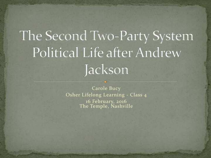 the second two party system political life after andrew jackson n.