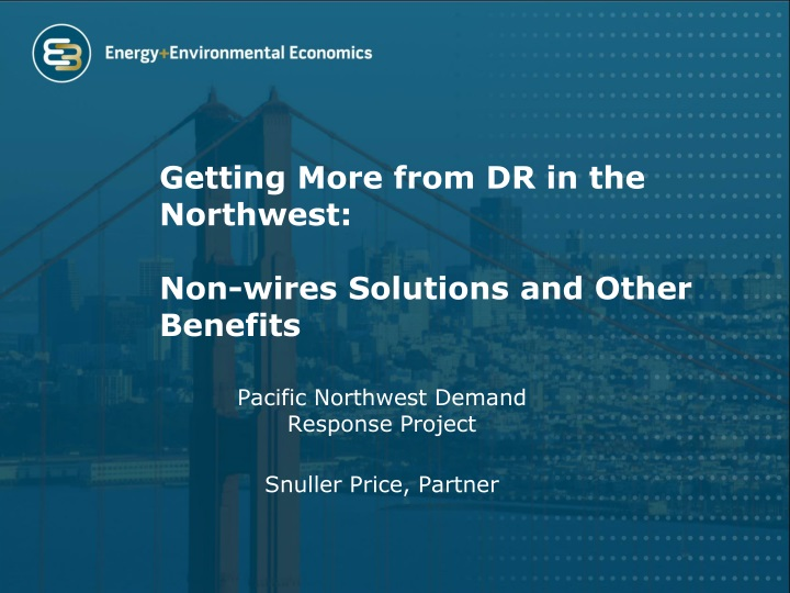 getting more from dr in the northwest non wires solutions and other benefits n.