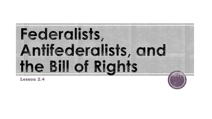 federalists antifederalists and the bill of rights n.