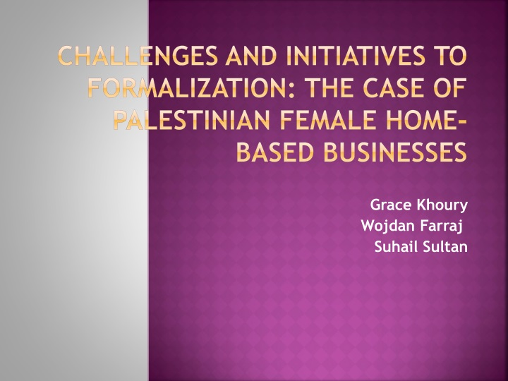 challenges and initiatives to formalization the case of palestinian female home based businesses n.