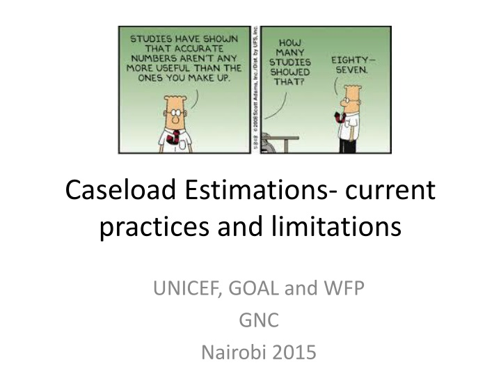 caseload estimations current practices and limitations n.