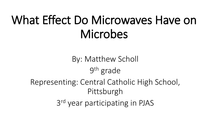 what effect do microwaves have on microbes n.