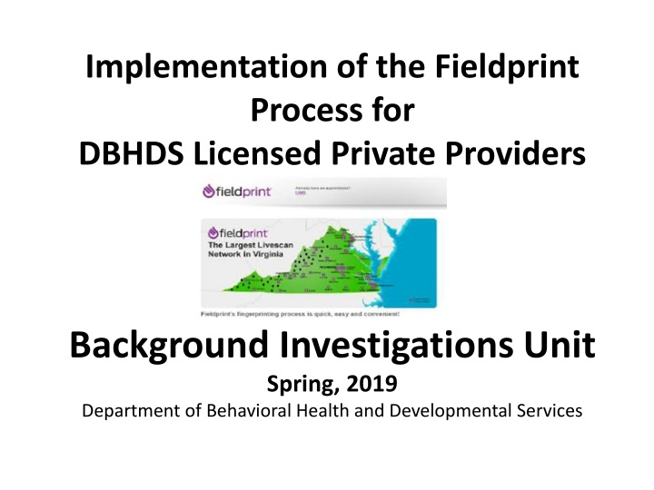 implementation of the fieldprint process for dbhds licensed private providers n.