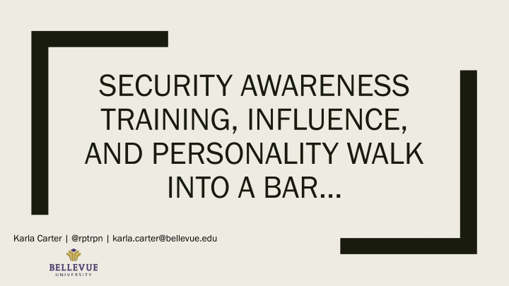 security awareness training influence and personality walk into a bar n.