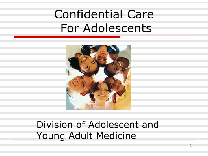confidential care for adolescents n.