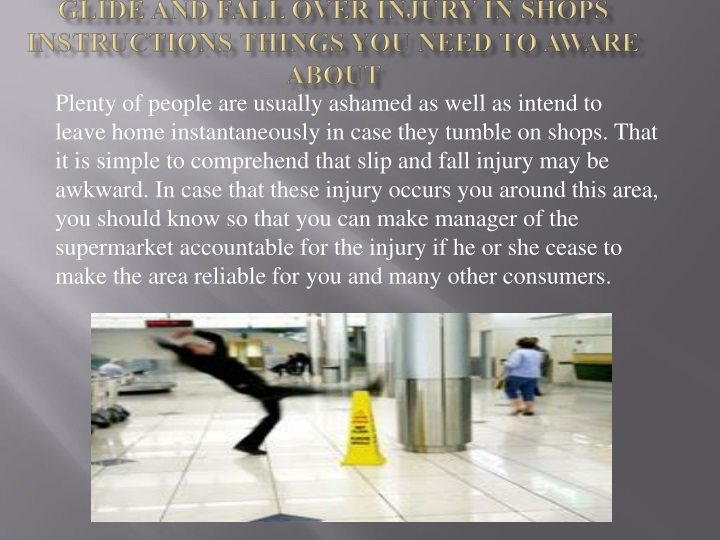glide and fall over injury in shops instructions things you need to aware about n.
