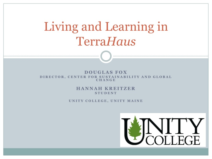 living and learning in terra haus n.