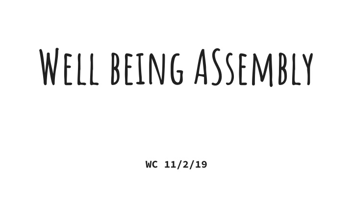 well being assembly n.