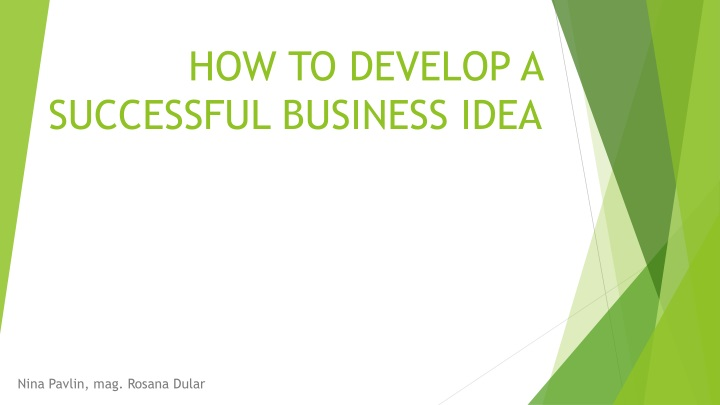 how to develop a successful business idea n.