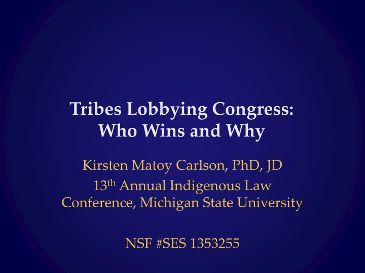 tribes lobbying congress who wins and why n.